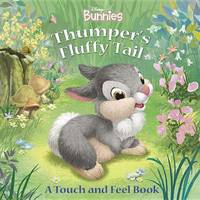 Disney Bunnies Thumper's Fluffy Tail by Laura Driscoll