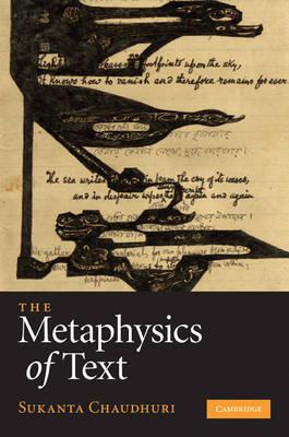 The Metaphysics of Text by Sukanta Chaudhuri image