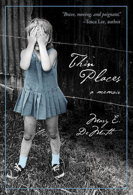 Thin Places by Mary E Demuth