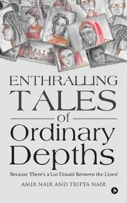 Enthralling Tales of Ordinary Depths by Amir Nair image