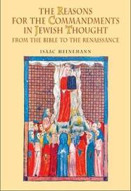 The Reasons for the Commandments in Jewish Thought by Isaac Heinemann image