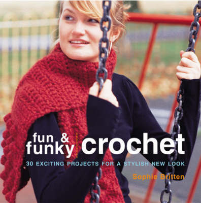 FUN AND FUNKY CROCHET image
