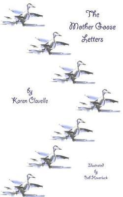 The Mother Goose Letters by Karen Clavelle image