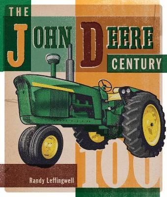 The John Deere Century by Randy Leffingwell image