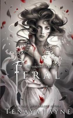 Feral by Tenaya Jayne