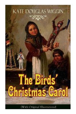 Original Christmas Carol Movie.The Birds Christmas Carol With Original Illustrations