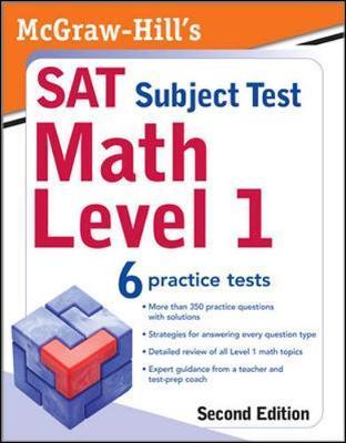 McGraw-Hill's SAT Subject Test: Math Level 1, 2/E | John
