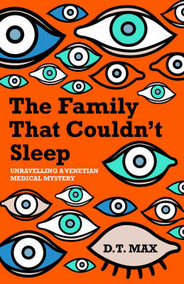 The Family That Couldn't Sleep: Unravelling a Venetian Medical Mystery by D.T. Max image