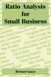 Ratio Analysis for Small Business by Richard Sanzo image