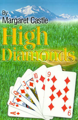High Diamonds by Margaret Castle