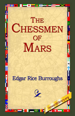 The Chessmen of Mars by Edgar , Rice Burroughs