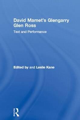"""David Mamet's """"Glengarry Glen Ross"""""""