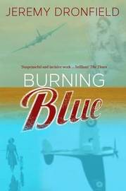 Burning Blue by Jeremy Dronfield