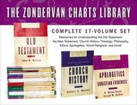 The Zondervan Charts Library: Complete 17-Volume Set by John D. Hannah