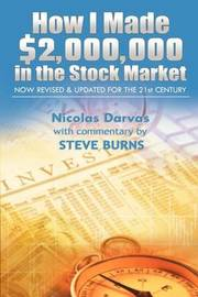 How I Made $2,000,000 in the Stock Market by Darvas Nicolas