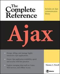 Ajax: The Complete Reference by Thomas A Powell image