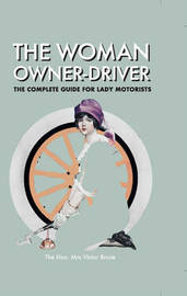 The Woman Owner Driver by Victor Bruce