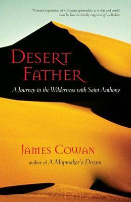 Desert Father by James Cowan image
