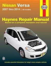 Nissan Versa Automotive Repair Manual by Haynes Publishing