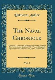 The Naval Chronicle, Vol. 8 by Unknown Author image