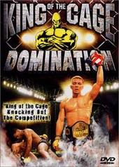King of the Cage - Domination on DVD