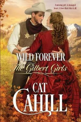Wild Forever by Cat Cahill