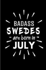 Badass Swedes Are Born In July by Cakes N Candles image