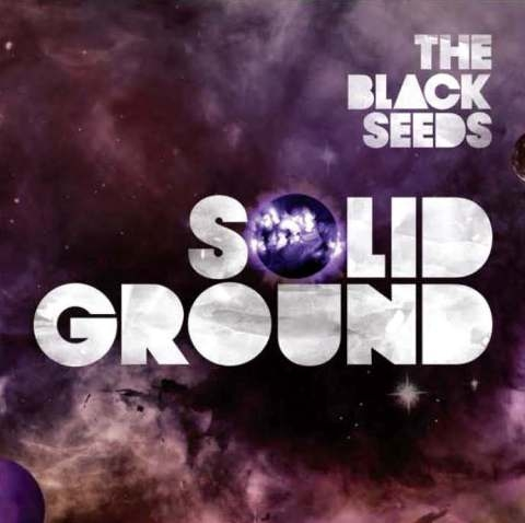 Solid Ground by The Black Seeds image