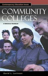 Community Colleges by David L Levinson