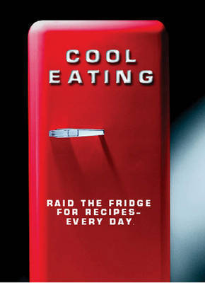 Cool Eating by Louise Pickford