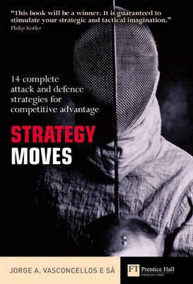 Strategy Moves by Jorge Alberto Souza De Vasconcellos e Sa