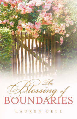 The Blessing of Boundaries by Lauren Bell