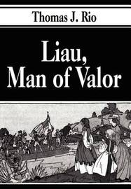 Liau, Man of Valor by Thomas J. Rio image
