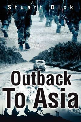 Outback to Asia by Stuart Dick image