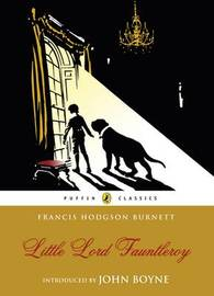 Little Lord Fauntleroy (Puffin Classics) by Frances Hodgson Burnett