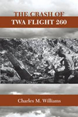 The Crash of TWA Flight 260 image