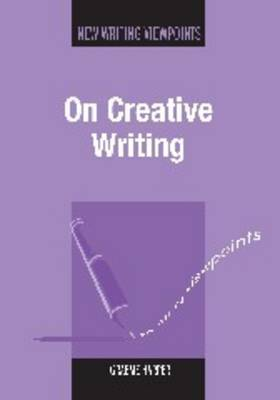 On Creative Writing by Graeme Harper