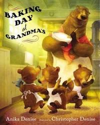 Baking Day at Grandma's by Denise Anika