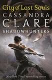 City of Lost Souls (Mortal Instruments #5) by Cassandra Clare