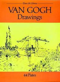 Drawings by Vincent Van Gogh
