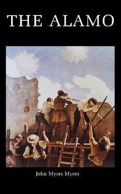 Alamo by Myers,John Myers