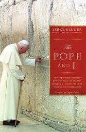 The Pope and I by Jerzy Kluger