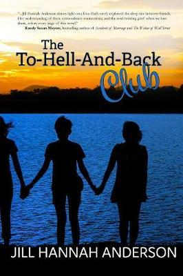 The To-Hell-And-Back Club by Jill Hannah Anderson image