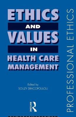Ethics and Values in Healthcare Management