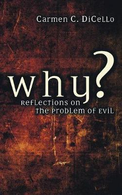 Why? by Carmen Dicello