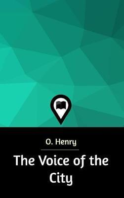 The Voice of the City by O Henry image