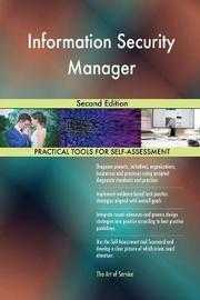Information Security Manager Second Edition by Gerardus Blokdyk
