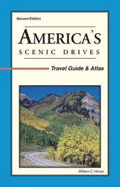 America's Scenic Drives by William C Herow