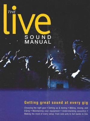 The Live Sound Manual by Ben Duncan image