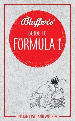 Bluffer's Guide to Formula 1 by Roger Smith image